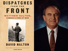 Dispatches from the Front by Author David Halton