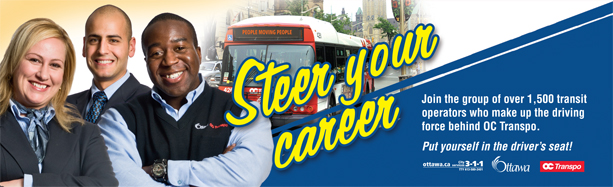 Steer your career. Join the group of over 1,500 transit operators who make up the driving force behind OC Transpo.