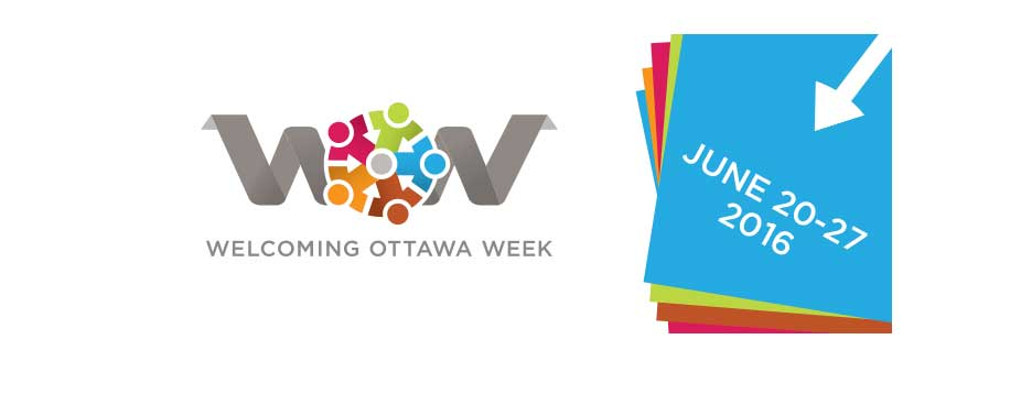 Welcoming Ottawa Week - June 20-27, 2016