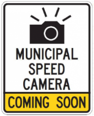 Municipal Speed Camera Coming Soon sign