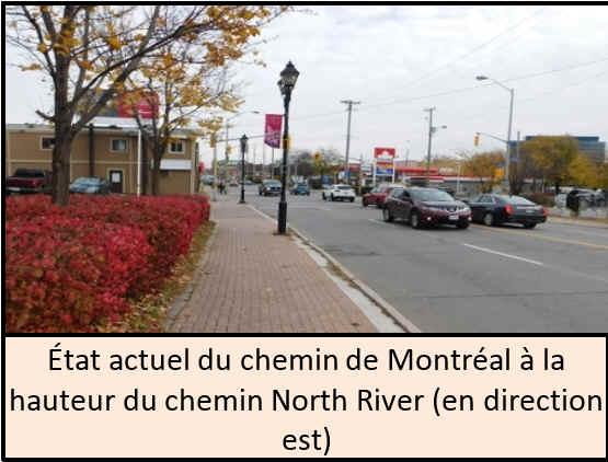 État actuel du chemin de Montréal à la hauteur du chemin North River (en direction est).