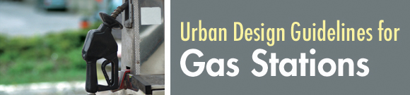 Urban Design Guidelines for Gas Stations