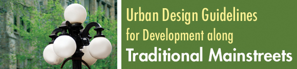 Urban Design Guidelines for Development along Traditional Mainstreets