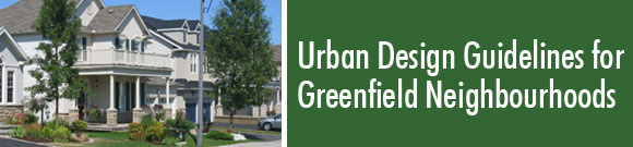 Urban Design Guidelines for Greenfield Neighbourhoods