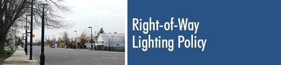 Right-of-Way Lighting Policy