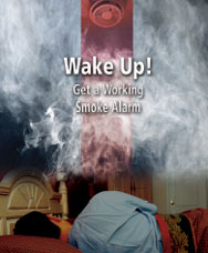 Wake Up! Get a Working Smoke Alarm.