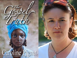The Gospel Truth by Caroline Pignat