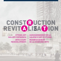 Construction Revitalization – Ottawa Art Gallery Expansion and Arts Court Redevelopment brochure.
