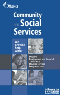 Brochure that gives an overview of the City of Ottawa's programs and services in daycare, employment and financial assistance, housing and long-term care, and how to access them
